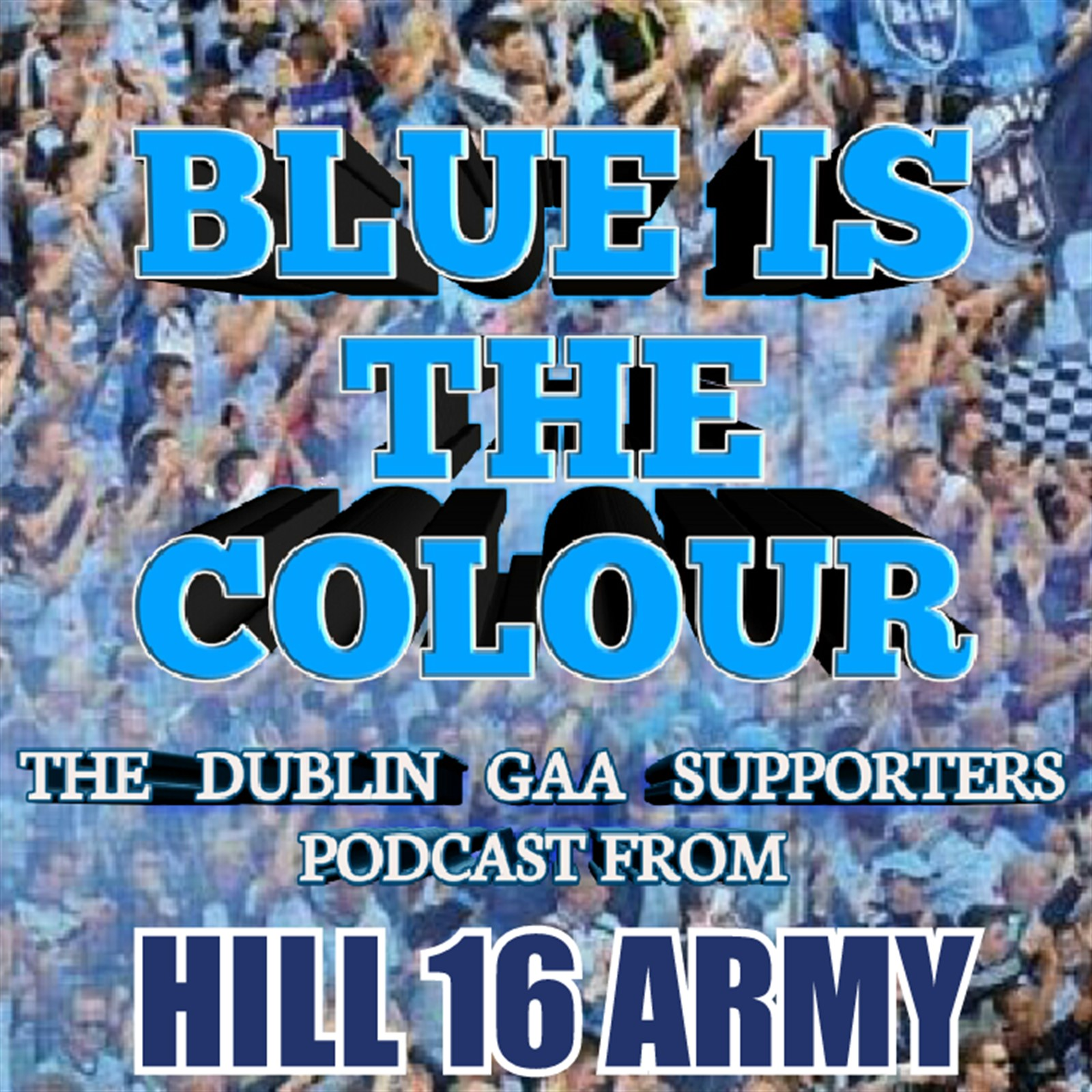 Blue is the Colour Podcast