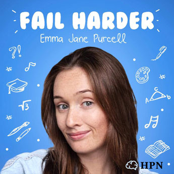 Fail Harder Podcast Cover HeadStuff Podcast Network